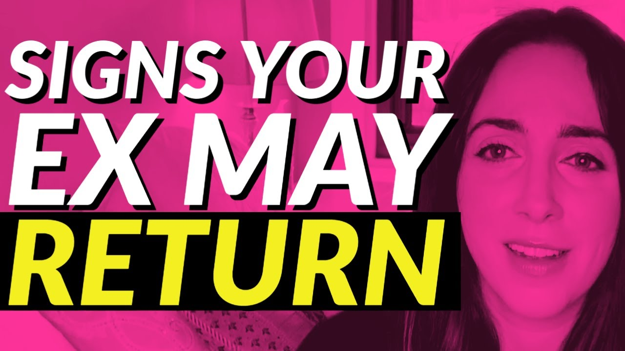 Signs Your Ex Wants You Back - YouTube