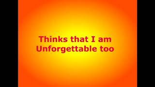 Unforgettable  - Nat King Cole - with lyrics