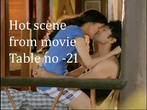 Hot scene from movie table no 21 youtube for Table no 21 movie