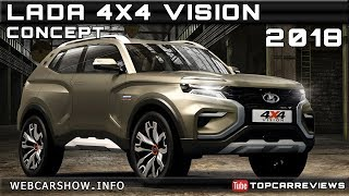 2018 LADA 4X4 VISION CONCEPT Review Rendered Price Specs Release Date