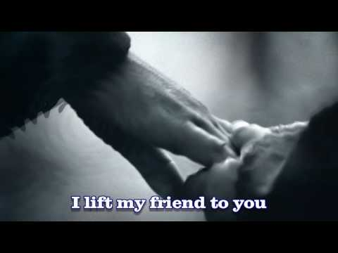 Prayer For A Friend - With lyrics