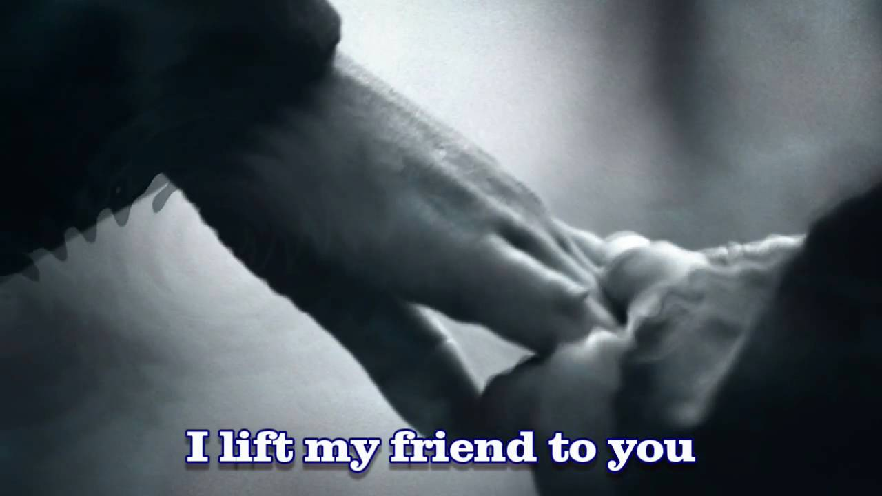 Prayer for a friend with lyrics youtube altavistaventures Image collections