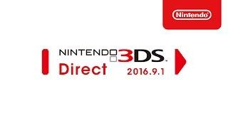 Nintendo 3DS Direct 2016.9.1 プレゼンテーション映像 thumbnail