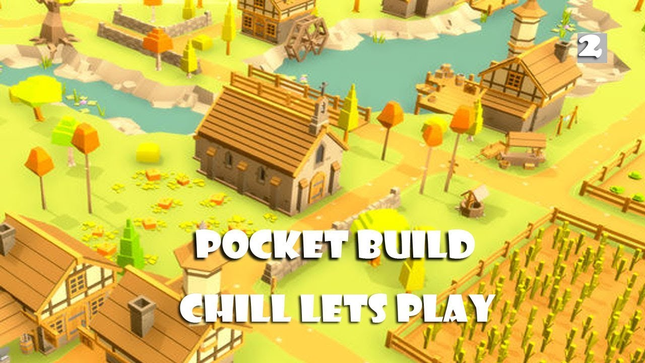 Pocket Build Part 2: New Update and Calm Gameplay!