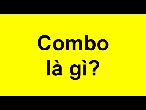 Combo là gì? Combo có tác dụng gì và những điểu cần biết?