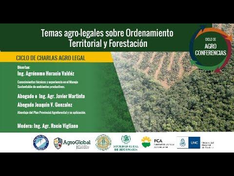 2° Charla AgroLegal - Temas agorlegales sobre el Ordenamiento territorial y Forestación