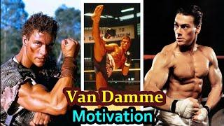 Van Damme Motivation Part 2 - Jean-Claude Van Damme - JCVD