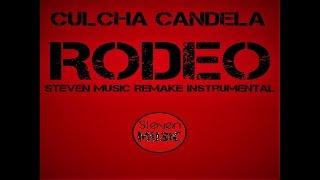 Culcha Candela - Rodeo (Steven Music Remake)