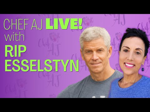 Heathy Living LIVE with Chef AJ and guest Rip Esselstyn