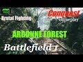 "Battlefield 1: Argonne Forest- Conquest ""Brutal Fighting"""