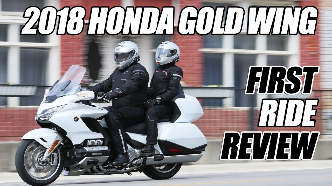 2018 Honda Gold Wing Tour First Ride Review - Dauer: 24 Minuten