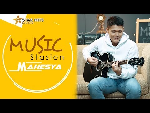 "MAHESYA ""BERNAFAS TANPAMU""   MUSIC STASION"