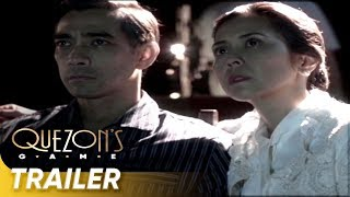 Official Trailer 2 |  Raymond  Bagatsing, Rachel Alejandro | 'Quezon's Game'