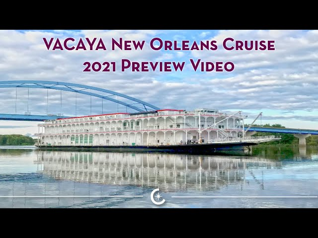 2021 New Orleans Cruise Preview Video