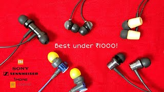Top 5 BEST Earphones under Rs 1000 in India | Sony XB, Mi Dual Driver, CX180, Realme Buds 2, etc