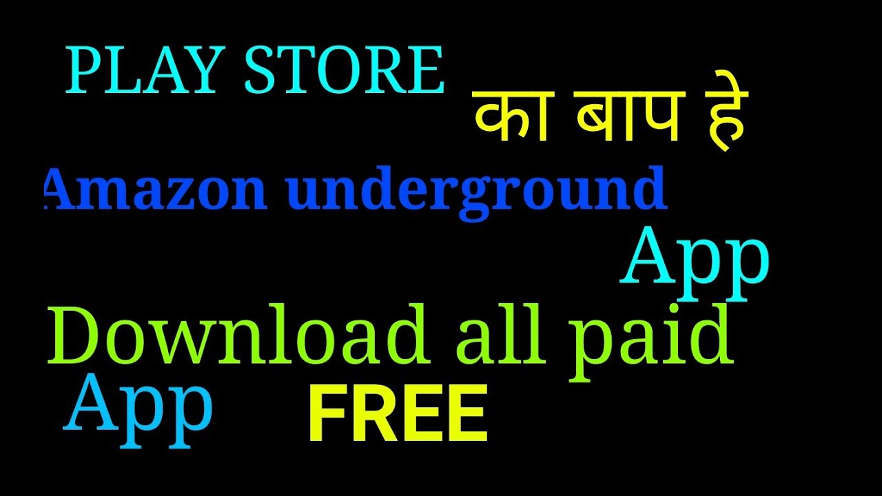How to use amazon underground aap  Download all paid app free