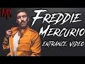 """Break Free"" - Freddie Mercurio Entrance Video (Custom)"