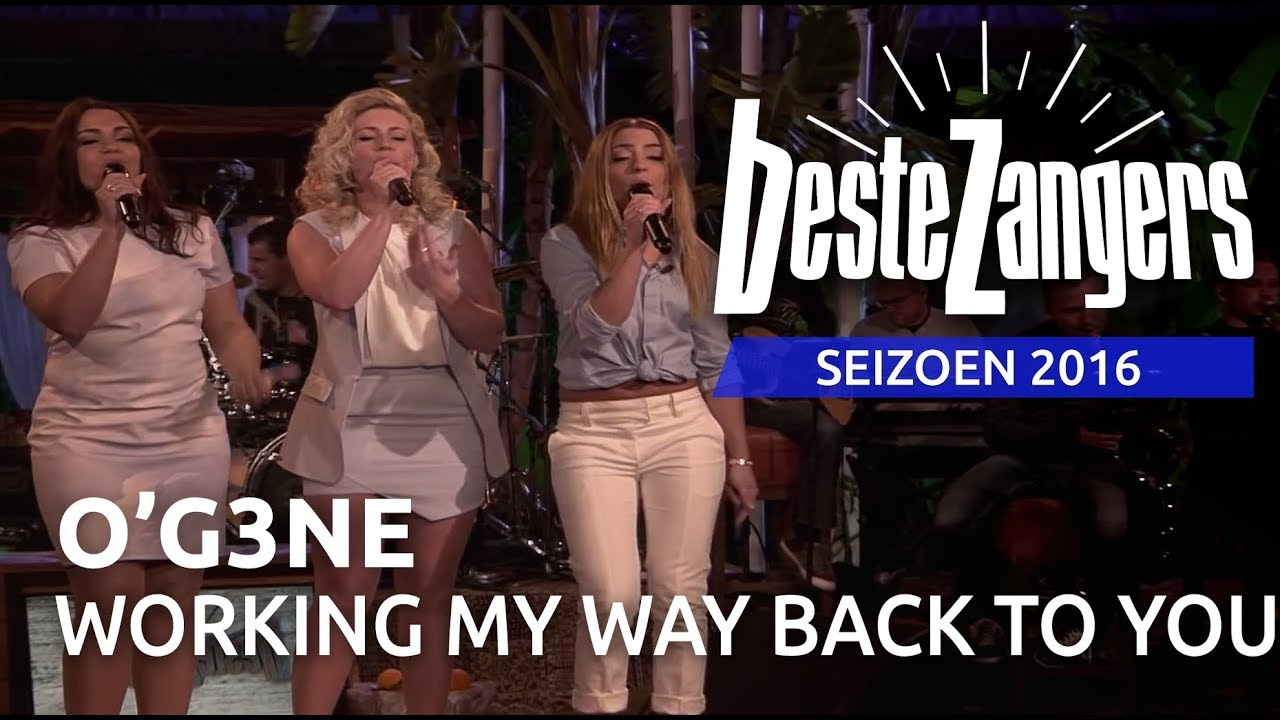 O'G3NE - Working my way back to you | Beste Zangers 2016