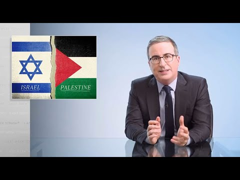John Oliver Denounces Israel's Bombing of Gaza