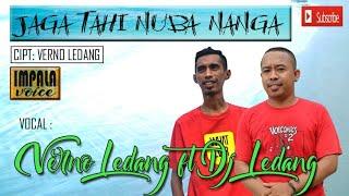 DjLedang Mof feat. Verno Ledang - Jaga Tahi Nuba Nanga [OFFICIAL]