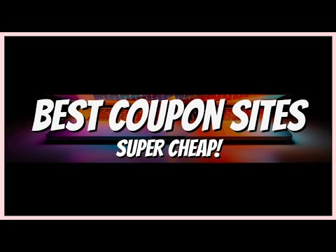 BEST Coupon Sites For CHEAP Products   2020 Updated