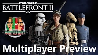Star Wars Battlefront II Multiplayer Preview - Worthabuy?