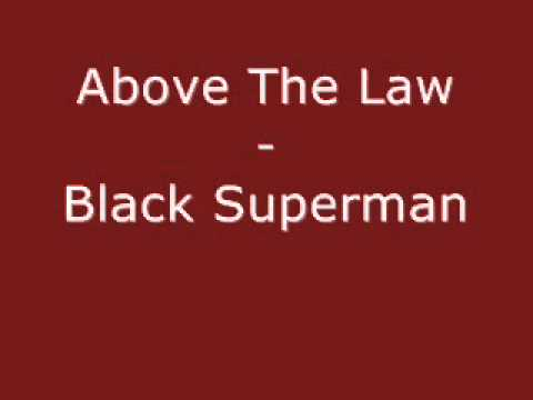 Above The Law - Black Superman
