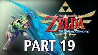 Legend of Zelda Skyward Sword - Walkthrough Part 19 BOSS Scaldera Let