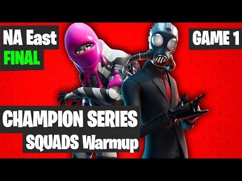 Fortnite FNCS Squads Warmup Na East Game 1 Highlights - NAE Final [Fortnite Squads Tournament]