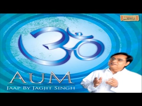 Jagjit Singh Jukebox - Om Chanting