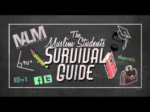 The Muslim Students Survival Guide | Mufti Abu Layth