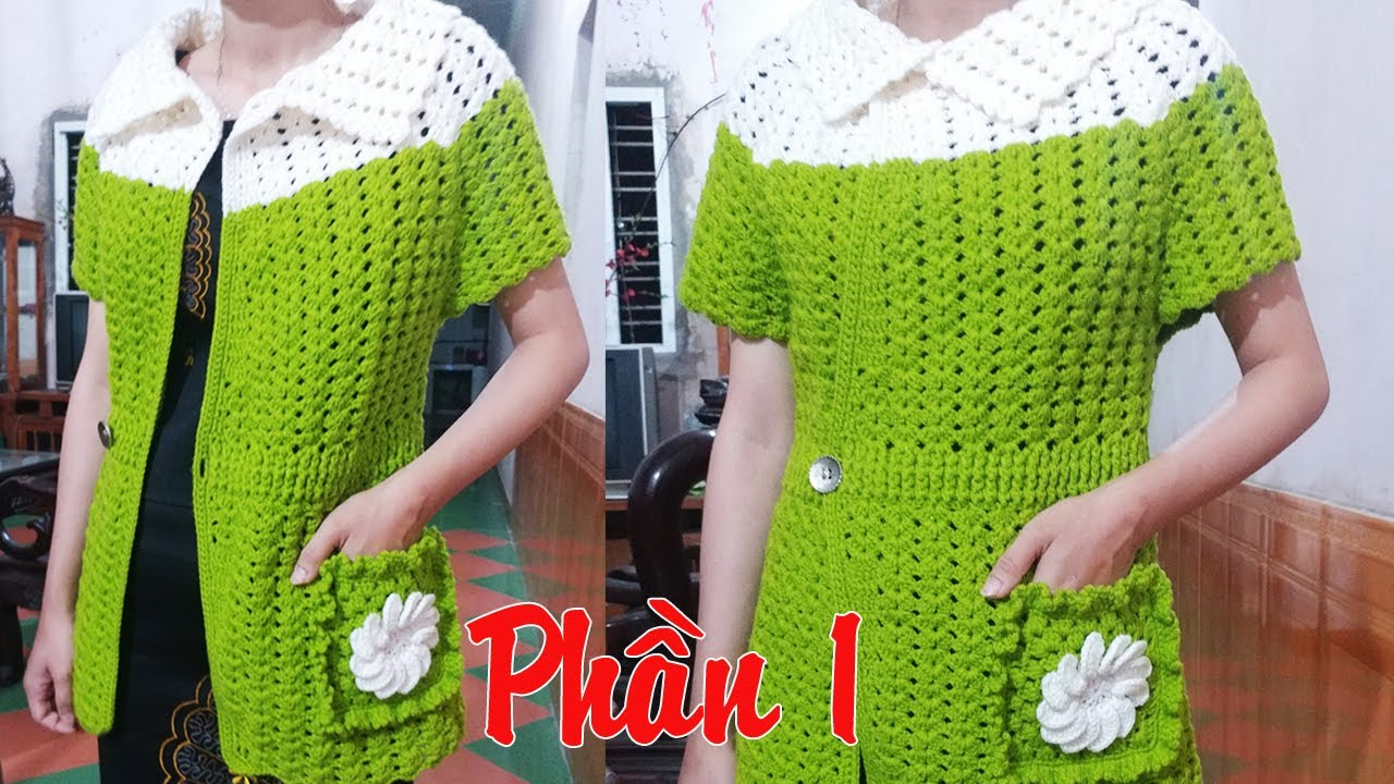 Hướng dẫn móc áo len mùa thu 2019 – Phần 1