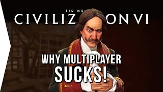 Civilization VI ► Why Civ 6 Multiplayer Sucks for Me!