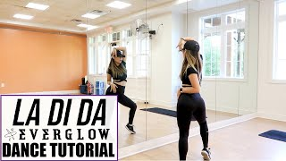 EVERGLOW (에버글로우) - LA DI DA - Lisa Rhee Dance Tutorial