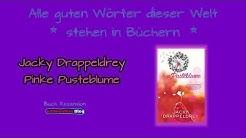 Buch Rezension - Pinke Pusteblume ★IchMeinWas Blog★