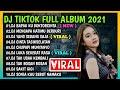 DJ SAYANG BAPAKKU DOKTER CINTA FULL ALBUM 2021 REMIX TERBARU VIRAL TIKTOK