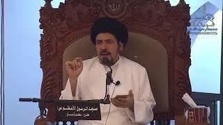 السيد منير الخباز - صفة العصمة و منشأ الذنوب