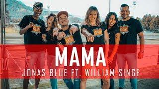 Mama – Jonas Blue | Todos Bailamos (Coreografía) Dance Video