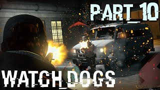 Watch Dogs Full Walkthrough in 4K/2160p Ultra HD, Part 10: Meeting BadBoy17, Sort Of (PC Gameplay)