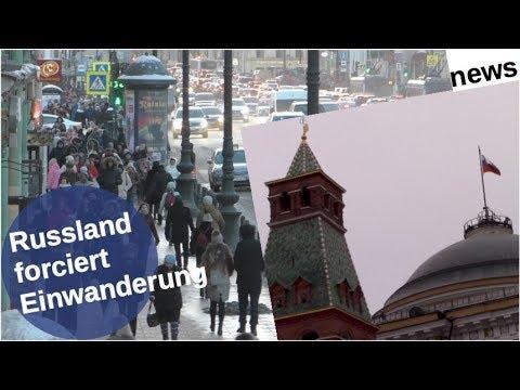 Russland forciert Einwanderung