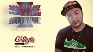 "Shark Emcee feat. Big Rush ""Alliance"" - Prod. Dj Sparta (C/Style Exclusive)"