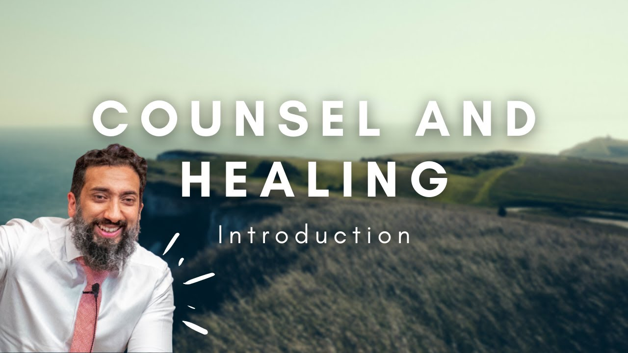 Download Counsel & Healing: An Introduction to the Ramadan 2021 Series