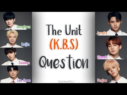 K.B.S – QUESTION (THE UNI+) | Han, Rom, Eng [Color coded Lyrics]
