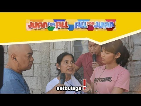 Juan For All, All For Juan Sugod Bahay   March 12, 2018