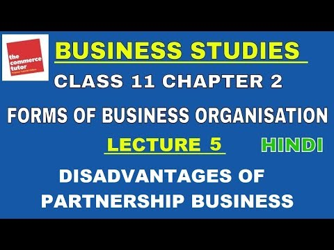 Disadvantages of Partnership   Business Studies Class 11 Chapter 2 Lecture 5