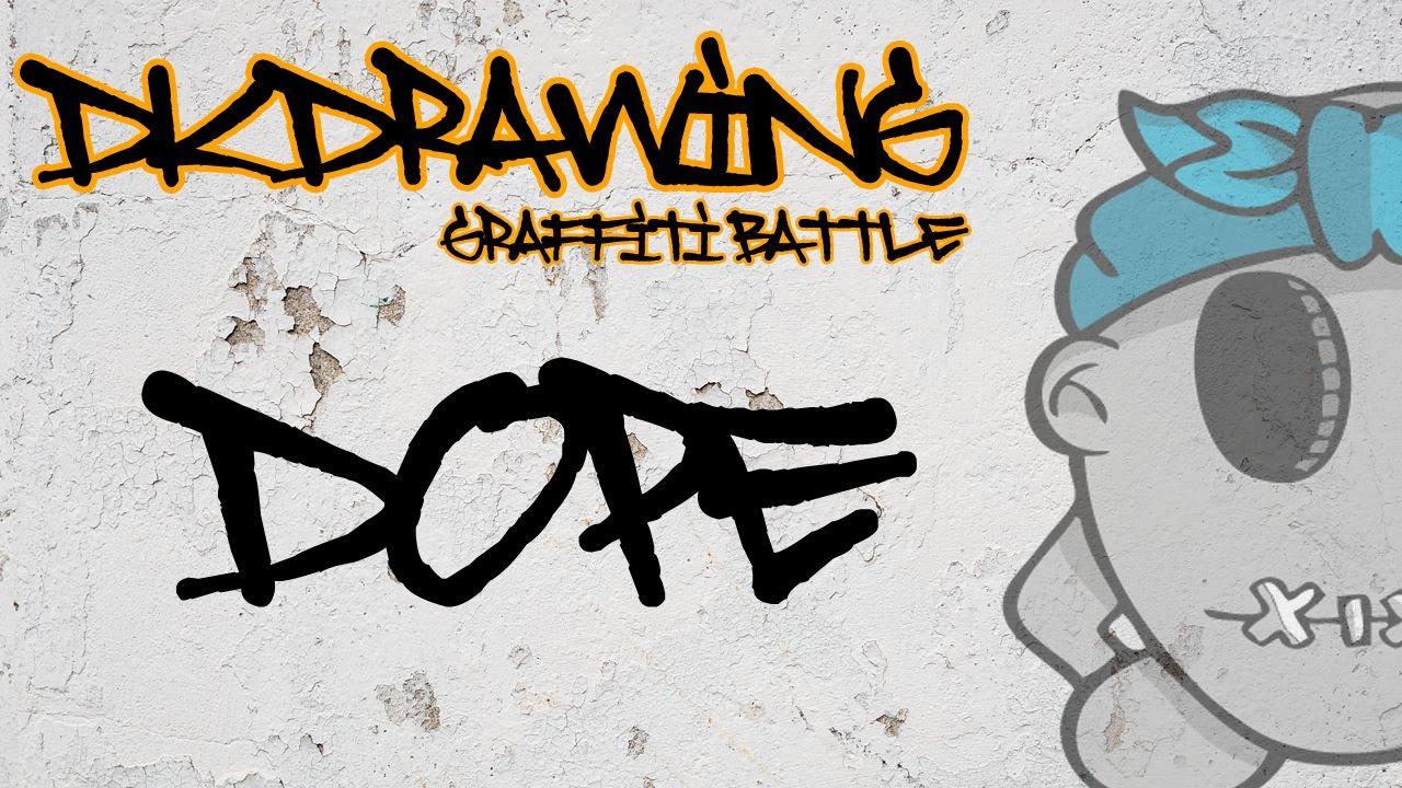 Most dope graffiti