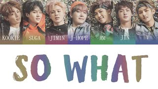 BTS (방탄소년단) - SO WHAT Color Coded Lyrics