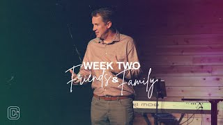 Friends & Family Week 2 | Common Ground Church | 10/10/21
