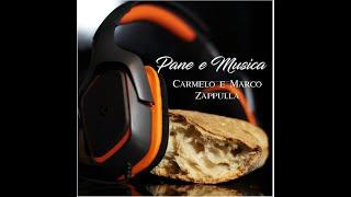 Carmelo Zappulla ft Marco Zappulla - Pane e Musica - (OFFICIAL VIDEO 2019)