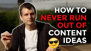 How to Never Run Out of Content Ideas Again | by Tim Queen